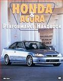 Honda and Acura Performance Handbook, Mike Ancas, 0760306699