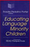 Educating Language Minority Children : An Agenda for the Future, , 076580669X