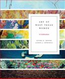 Art of West Texas Women, Kippra D. Hopper and Laurie J. Churchill, 089672669X