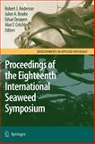 Proceedings of the Eighteenth International Seaweed Symposium, , 1402056699