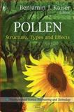 Pollen : Structure, Types and Effects, , 1616686693