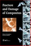 Fracture and Damage of Composites, M. Guagliano, M. H. Aliabadi, 1853126691