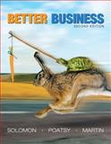Better Business, Solomon, Michael R. and Martin, Kendall, 0132496690