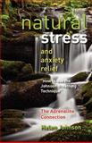 Natural Stress and Anxiety Relief, Ms Helen Elizabeth Johnson, 1470126699