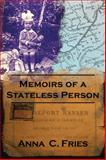 Memoirs of a Stateless Person, Anna Fries, 1481706691