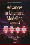 Advances in Chemical Modeling, Mihai V. Putz, 1612096697