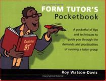 Form Tutor's Pocketbook, Roy Watson-Davis, 1903776694
