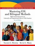 Mastering ESL and Bilingual Methods : Differentiated Instruction for Culturally and Linguistically Diverse (CLD) Students, Herrera, Socorro G. and Murry, Kevin G., 0137056699