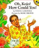 Oh, Kojo! How Could You!, Verna Aardema, 0140546693