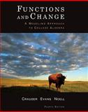 Functions and Change : A Modeling Approach to College Algebra, Crauder, Bruce and Evans, Benny, 0547156693