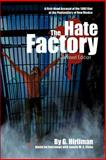 The Hate Factory, Georgelle Hirliman, 0595366694