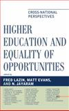 Higher Education and Equality of Opportunity : Cross-National Perspectives, Lazin/Jayaram/Evans, 0739146696