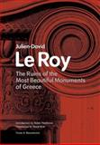 The Ruins of the Most Beautiful Monuments of Greece, David Le Roy, 0892366699