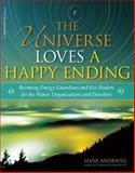 The Universe Loves a Happy Ending, Hans Andeweg, 0897936698