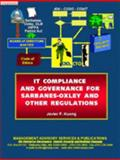 IT Compliance and Governance for Sarbanes-Oxley and Other Regulations, Kuong, Javier F., 0940706695