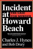 Incident at Howard Beach, Charles J. Hynes and Bob Drury, 1462056695