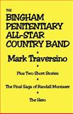 The Bingham Penitentiary All-Star Band, Traversino, Mark, 0976326701