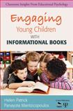 Engaging Young Children with Informational Books, Mantzicopoulos, Panayota and Patrick, Helen, 1412986702
