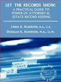 Let the Records Show, Linda A. Alderson and Douglas A. Alderson, 1462006701
