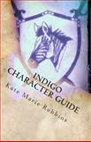 Indigo Character Guide, Kate Robbins, 1494306700