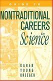 Alternative Careers for Scientists, Karen Y. Kreeger, 1560326700