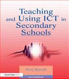 Teaching and Using ICT in Secondary Schools, Terry Russell, 1853466700