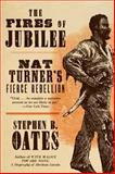The Fires of Jubilee, Stephen B. Oates, 0060916702
