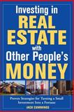 Investing in Real Estate with Other People's Money, Cummings, Jack, 0071426701