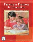 Parents as Partners in Education : Families and Schools Working Together, Berger, Eugenia Hepworth, 013228670X