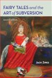 Fairy Tales and the Art of Subversion, Jack Zipes, 0415976707