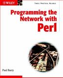 Programming the Network with Perl, Barry, Paul, 0471486701