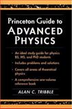Princeton Guide to Advanced Physics, Tribble, Alan C., 069102670X