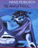 Hans Feibusch : The Heat of Vision, Hans Feibusch, David Coke, 0853316708