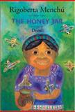 The Honey Jar, Rigoberta Menchú, 0888996705