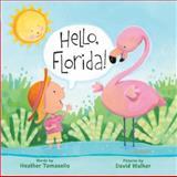 Hello, Florida!, Heather Tomasello, 140276670X