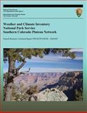 Weather and Climate Inventory National Park Service Southern Colorado Plateau Network, Christopher Christopher A. Davey and Kelly Redmond, 1492316709