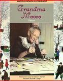 Grandma Moses, Nancy Tompkins, 1555466702