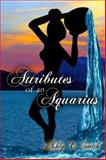 Attributes of an Aquarius, Smith, Ashly, 0692246703