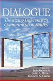 Dialogue : Theorizing Difference in Communication Studies, , 0761926704