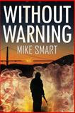 Without Warning, Mike Smart, 1495376702