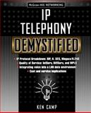 IP Telephony Demystified, Camp, Ken, 0071406700