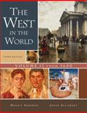 The West in the World : From 1600, Sherman, Dennis and Salisbury, Joyce, 0073316709