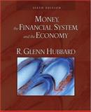 Money, the Financial System, and the Economy, Hubbard, R. Glenn, 0321426703