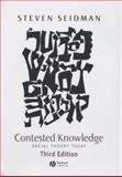 Contested Knowledge : Social Theory Today, Seidman, Steven, 0631226702