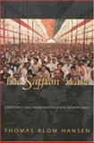 Saffron Wave : Democracy and Hindu Nationalism in Modern India, Hansen, Thomas Blom, 0691006709