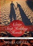 Never Stop Holding Hands, Shara Grylls, 0781406706