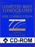 Computed Body Tomography with MRI Correlation, Lee, Joseph K. T. and Sagel, Stuart S., 0781716705