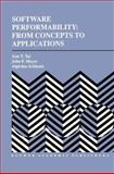 Software Performability : From Concepts to Applications, Tai, Ann T. and Meyer, John F., 0792396707