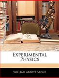 Experimental Physics, William Abbott Stone, 1144976707