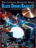 Blues Drums Basics, Joe Testa and Mike Finkelstein, 1576236706